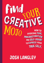 Find Your Creative Mojo