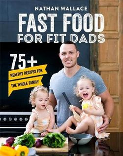 Fast Food for Fit Dads