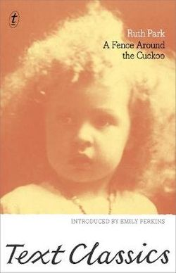 A Fence Around the Cuckoo: Text Classics