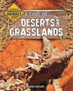 A Focus on Deserts and Grasslands