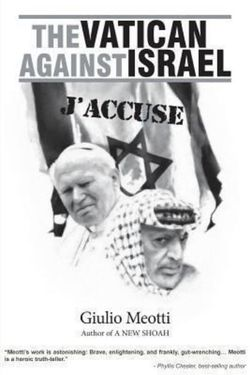 The Vatican Against Israel