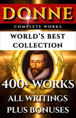 John Donne Complete Works – World's Best Collection