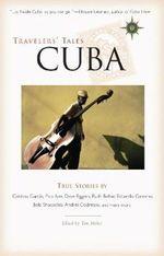 Travelers' Tales Cuba
