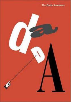 The Dada Seminars
