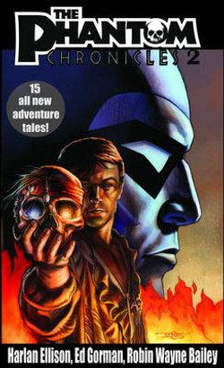 The Phantom Chronicles: v. 2