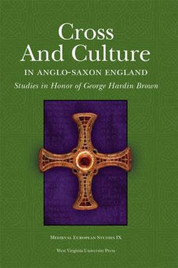 Cross and Culture in Anglo-Saxon England