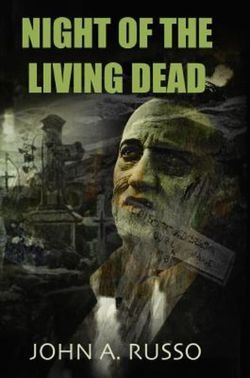 Night of the Living Dead (the Novel) Signed Limited Edition