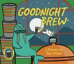 Goodnight Brew