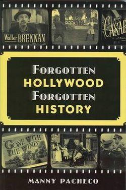 Forgotten Hollywood Forgotten History