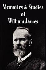 Memories and Studies of William James