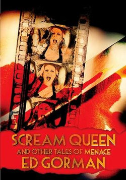 Scream Queen and Other Tales of Menace