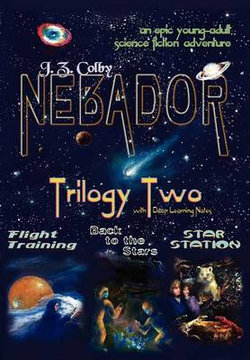 Nebador Trilogy Two