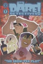 The Dare Detectives!: The Snow Pea Plot Volume 1