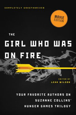 The Girl Who Was on Fire (Movie Edition)