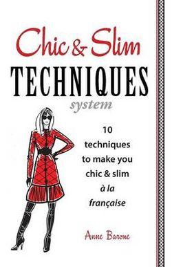 Chic & Slim Techniques