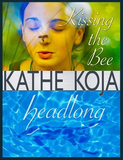 Headlong/Kissing the Bee