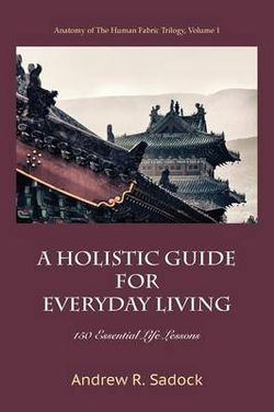 A Holistic Guide for Everyday Living