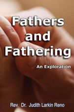 Fathers and Fathering