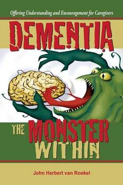 Dementia the Monster Within