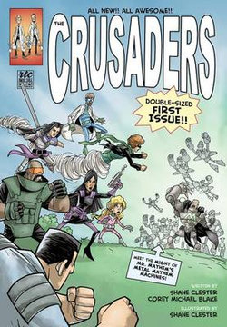 The Crusaders, Issue #1