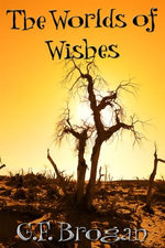 The Worlds of Wishes