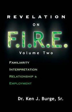 Revelation on F. I. R. E. Volume 2