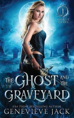 The Ghost and The Graveyard