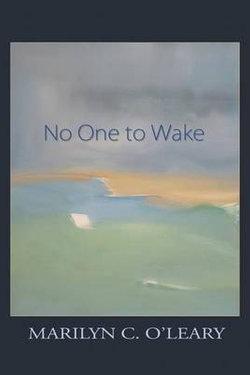 No One to Wake