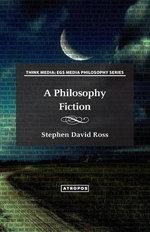 A Philosophy Fiction