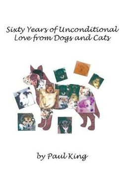 Sixty Years of Unconditional Love from Dogs and Cats