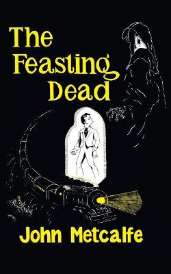 The Feasting Dead (Valancourt 20th Century Classics)