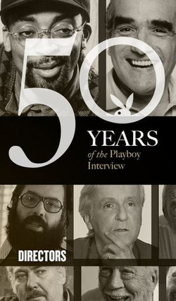 The Directors: The Playboy Interview