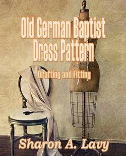 Old German Baptist Dress Pattern