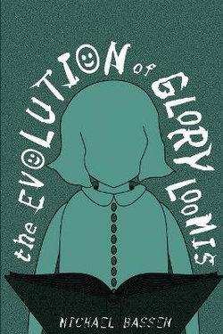 The Evolution of Glory Loomis