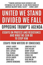 United We Stand Divided We Fall, Resisting Trump's Agenda