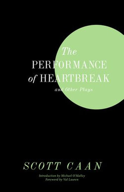 The Performance of Heartbreak and Other Plays