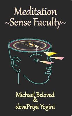 Meditation ~ Sense Faculty