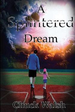 A Splintered Dream