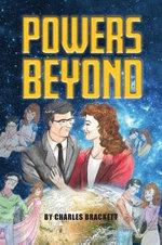 Powers Beyond