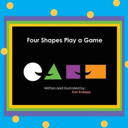 Four Shapes Play a Game