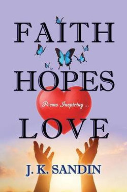 Faith Hopes Love