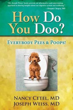 How Do You Doo? Everybody Pees and Poops! (Color)