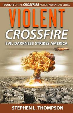Violent Crossfire