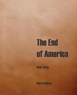 The End of America, Book Three
