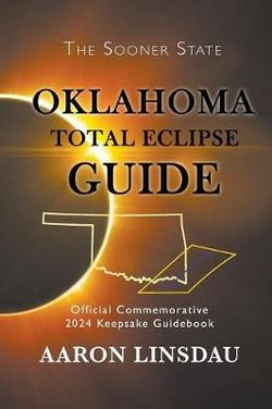 Oklahoma Total Eclipse Guide