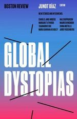 Global Dystopias