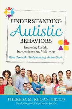 Understanding Autistic Behaviors