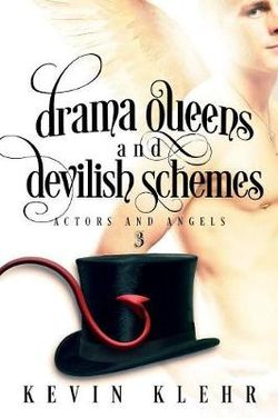 Drama Queens and Devilish Schemes