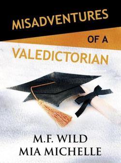 Misadventures of a Valedictorian