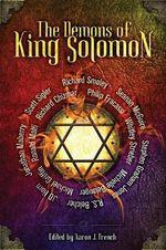 The Demons of King Solomon